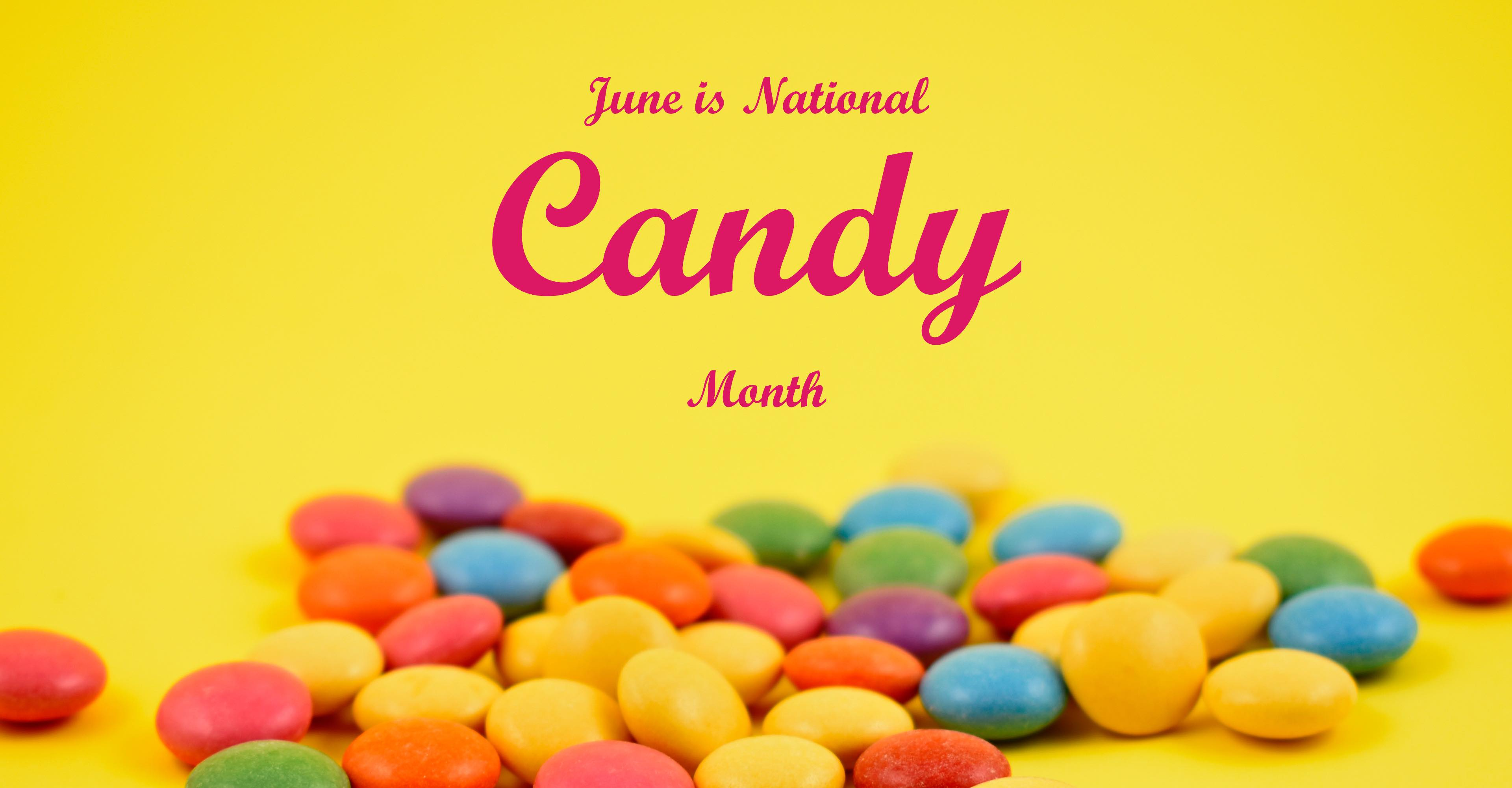Tutti pronti per il National Candy Month?
